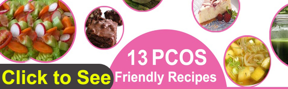 13 PCOS Friendly Recipes