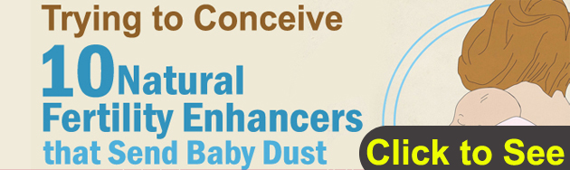 Trying to Conceive 10 Natural Fertility Enhancers that Send Baby Dust