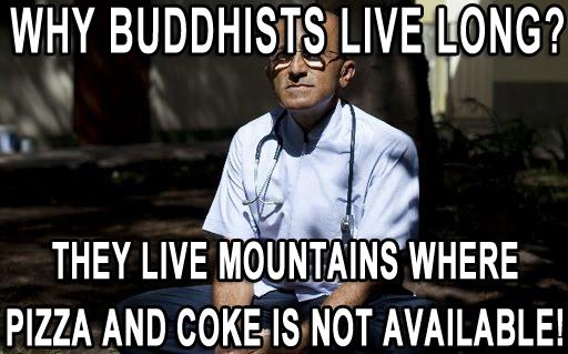 buddhist memes, funny buddhist memes, health memes, health food memes, natural health memes, funny health memes, food safety meme, healthcare memes