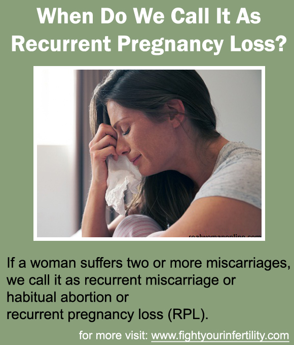 miscarriage, Recurrent Pregnancy Loss, habitual abortion, recurrent pregnancy loss
